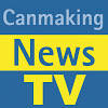 Canmaking TV